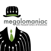 Megalomaniac Winery